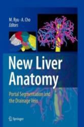 New Liver Anatomy - Munemasa Ryu, Akihiro Cho (2009)