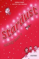 Stardust 1: Activity Book - Kathryn Harper, Alison Blair, Jane Cadwallader (ISBN: 9780194305242)