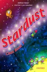 Stardust 1: Class Book - Alison Blair, Jane Cadwallader, Kathryn Harper (ISBN: 9780194303507)