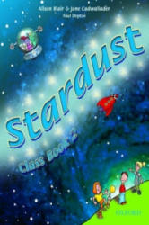 Stardust 2: Class Book - Alison Blair, Jane Cadwallader (ISBN: 9780194303514)