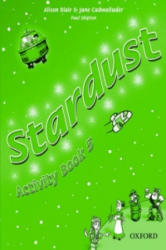Stardust: 5: Activity Book - Jane Cadwallader, Alison Blair, Paul Shipton (ISBN: 9780194303972)