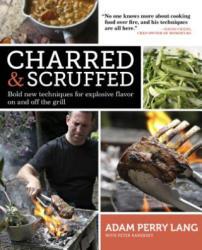 Charred & Scruffed - Adam Perry Lang (2012)