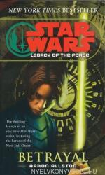 Star Wars Legacy of the Force - Aaron Allston (ISBN: 9780345477354)