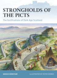 Strongholds of the Picts - Angus Konstam (2010)