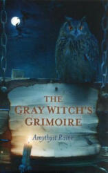 Gray Witch's Grimoire (2012)