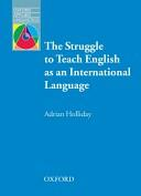 Struggle to teach English as an International Language - Adrian Holliday (ISBN: 9780194421843)