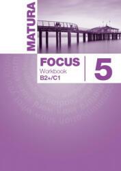 Matura Focus 5 Workbook (ISBN: 9788378824800)