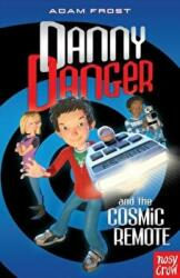Danny Danger and the Cosmic Remote (2011)