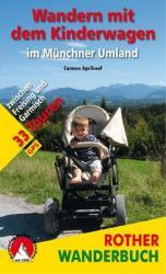 Wandern mit dem Kinderwagen im Mnchner Umland (2010)