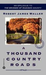 A Thousand Country Roads (ISBN: 9780446613064)