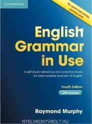 English Grammar in Use with Answers: A Self-Study Reference and Practice Book for Intermediate Students of English (2012)
