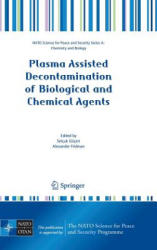 Plasma Assisted Decontamination of Biological and Chemical Agents (2008)