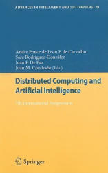 Distributed Computing and Artificial Intelligence - 7th International Symposium (2010)