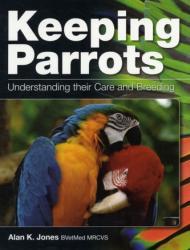 Keeping Parrots - Alan Jones (2011)