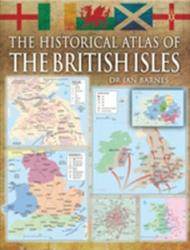 Historical Atlas of the British Isles (2011)