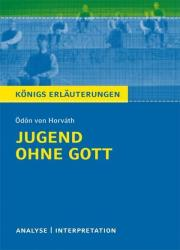 Jugend ohne Gott von dn von Horvth. Textanalyse und Interpretation (2012)