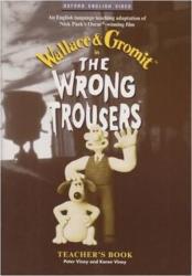 Wrong Trousers: Teacher's Book - Nick Park (ISBN: 9780194590303)
