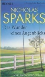 Nicholas Sparks: Das Wunder eines Augenblicks (ISBN: 9783453811119)