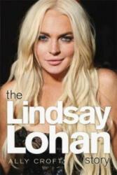 Lindsay Lohan Story - Ally Croft (2012)