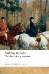 American Senator - A. Trollope (ISBN: 9780199537631)