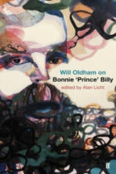 Will Oldham on Bonnie 'Prince' Billy (2012)