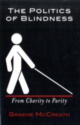 Politics of Blindness - From Charity to Parity (2011)