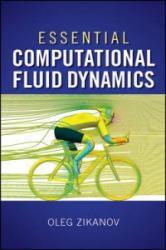 Essential Computational Fluid Dynamics (2010)