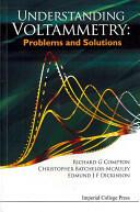 Understanding Voltammetry: Problems and Solutions - Problems and Solutions (2012)