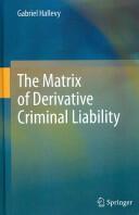 Matrix of Derivative Criminal Liability (2012)