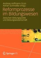 Reformprozesse Im Bildungswesen - Andreas Hoffmann-Ocon, Adrian Schmidtke (2012)