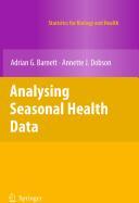 Analysing Seasonal Health Data - Adrian G. Barnett, Annette J. Dobson (2010)
