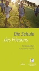 In der Schule des Friedens - Adriana Gulotta, Andrea Riccardi (ISBN: 9783429044909)