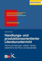 Handlungs- und produktionsorientierter Literaturunterricht (1997)