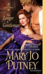 No Longer A Gentleman - Mary Jo Putney (2012)