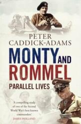 Monty and Rommel: Parallel Lives (2012)