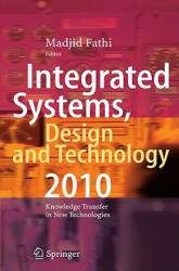 Integrated Systems, Design and Technology (2011)