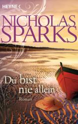 Du bist nie allein - Nicholas Sparks, Ulrike Thiesmeyer (ISBN: 9783453810105)