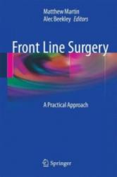 Front Line Surgery - Matthew Martin, Alec Beekley (2010)