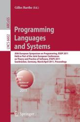 Programming Languages and Systems - 20th European Symposium on Programming, ESOP 2011, Held as Part of the Joint European Conference on Theory and Pr (2011)