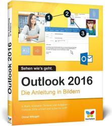 Outlook 2016 - Die Anleitung in Bildern - Otmar Witzgall (ISBN: 9783842101890)