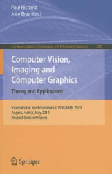 Computer Vision, Imaging and Computer Graphics - Theory and Applications Revised Selected Papers (2011)