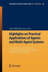 Highlights on Practical Applications of Agents and Multi-Agent Systems - 10th International Conference on Practical Applications of Agents and Multi- (2012)