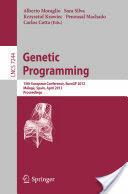 Genetic Programming - 15th European Conference, EuroGP 2012, Malaga, Spain, April 11-13, 2012, Proceedings (2012)
