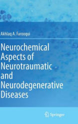 Neurochemical Aspects of Neurotraumatic and Neurodegenerative Diseases (2010)