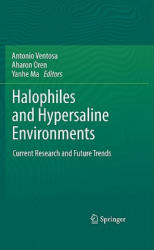 Halophiles and Hypersaline Environments (2011)