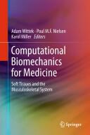 Computational Biomechanics for Medicine (2011)