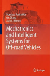 Mechatronics and Intelligent Systems for Off-road Vehicles (2010)