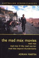 Martin, Adrian: Mad Max Movies (2003)
