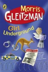 Girl Underground (ISBN: 9780141319001)