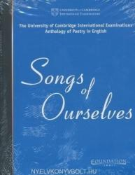 Songs of Ourselves - Cambridge International Examinations (2005)
